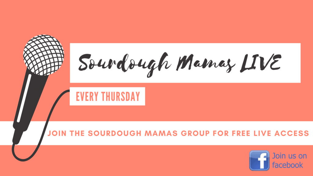 Sourdough Mamas Live